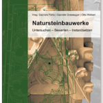 Umgang mit Natursteinbauwerken