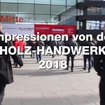 Impressionen von der Messe Holz-Handwerk 2018