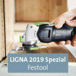 LIGNA 2019: Festool