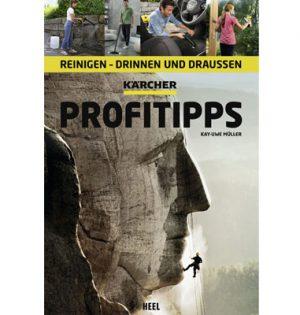 Kärcher Profitipps: Reinigen - Drinnen und draußen