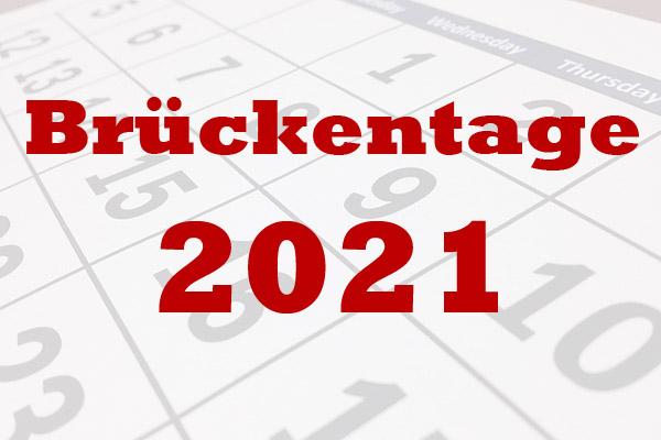 Brückentage 2021 Ferien