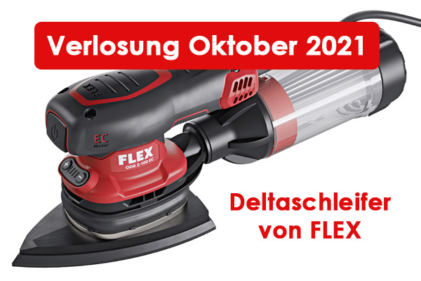 Verlosung Oktober 2021 Deltaschleifer Flex